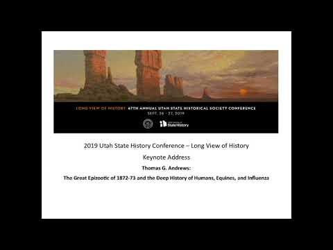 2019 Utah State History Conference - Keynote Address