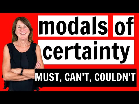 Modals of Certainty - Must, Can't and Couldn't - Learn English Grammar