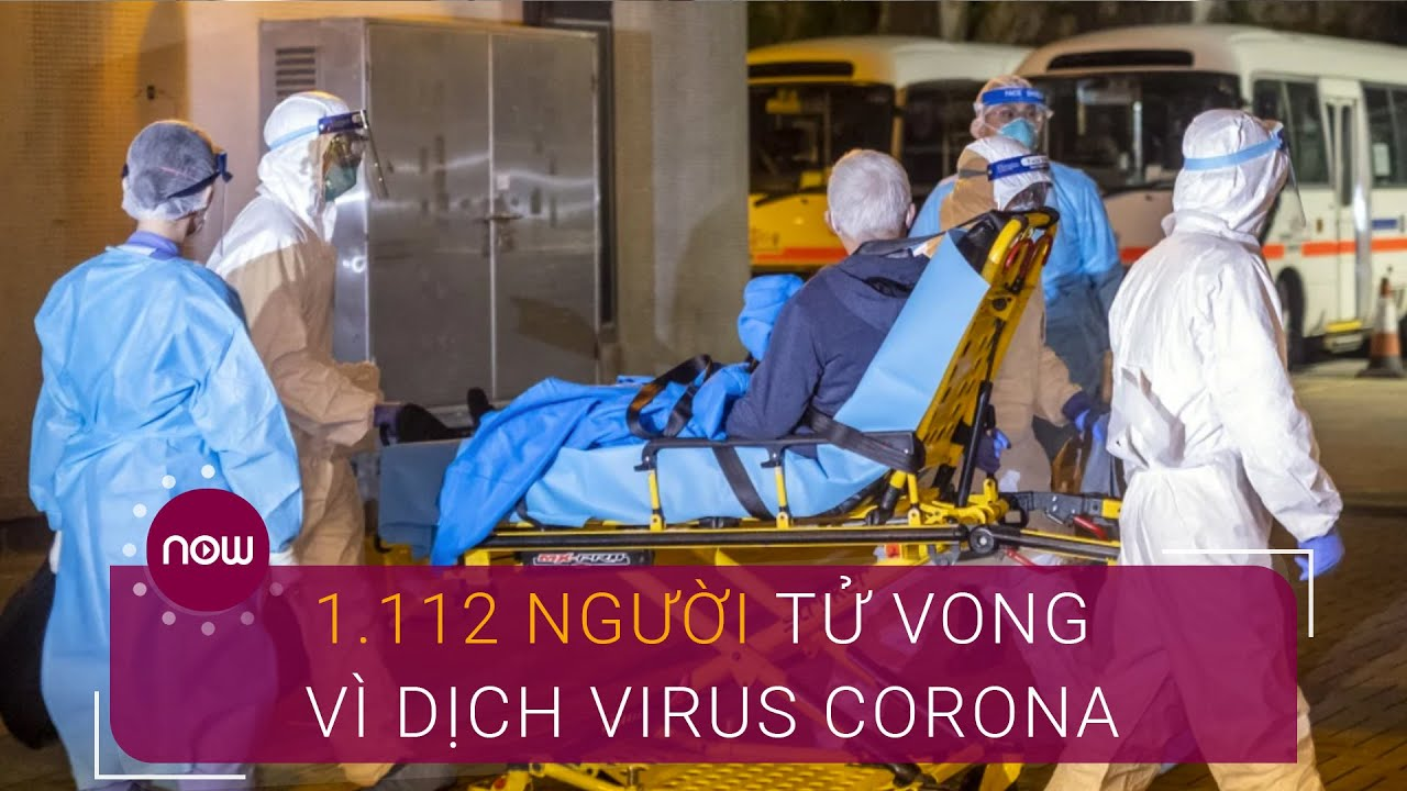 Cập nhật 12/2: 1.112 người tử vong vì dịch virus Corona | VTC Now