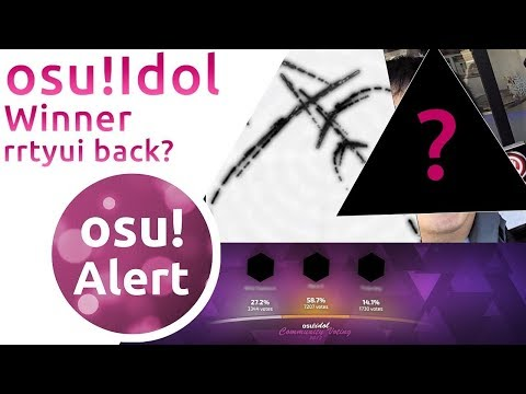 osu! Alert | rrtyui Gets His Rank Back! osu! Idol Winner Monstrata Face Reveal! + osu! Giveaway
