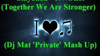 Slayback - T.W.A.S. ! (Together We Are Stronger) (Dj Mat