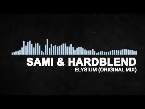 sAmI & HardBlend - Elysium (Original Mix)