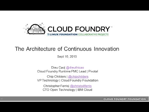 Cloud Foundry: Technical Overview and Roadmap