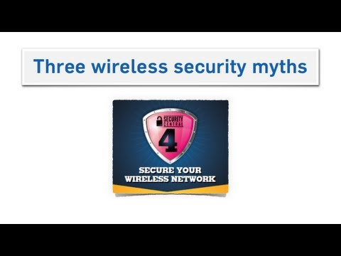 Busting wireless security myths