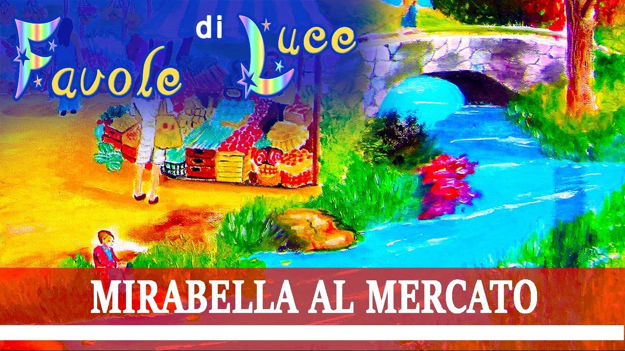 Favola Sonora Audiolibri Per Bambini Da Ascoltare Mirabella Al