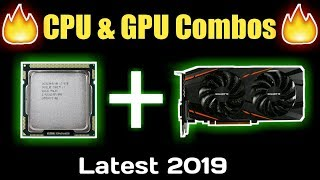 Best CPU and GPU combos for ultimate Gaming/Streaming performance | PC Build 2019