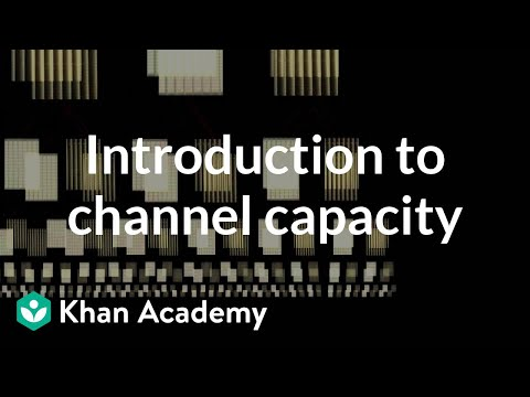 Introduction to channel capacity | Journey into information theory | Computer Science | Khan Academy