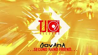 Govana - Second Hand Friend (Official Audio)