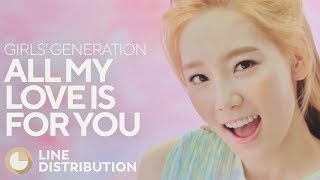 Gambar cover GIRLS' GENERATION - All My Love Is For You (Line Distribution)