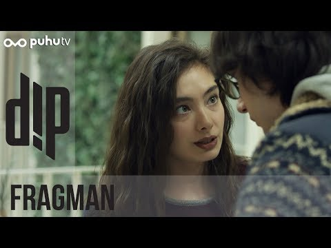 Dip - Fragman