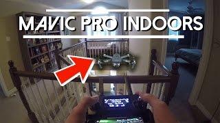 How To Fly The Mavic Pro Inside!