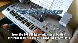 OutRun - Passing Breeze performed on Tyros 2