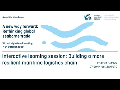 Interactive learning session: Building a more resilient maritime logistics chain
