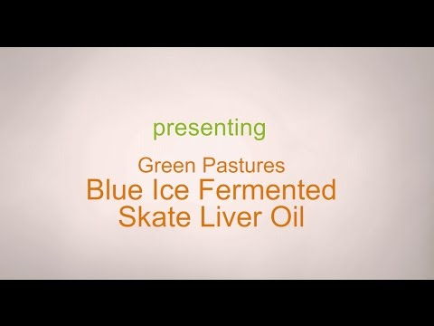 Green Pastures Fermented Skate Liver Oil Product Review