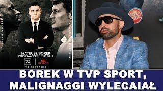 Borek w TVP Sport, Mailignaggi WYLECIAŁ z Showtime