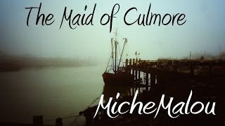 "MicheMalou - ""The Maid Of Culmore"""