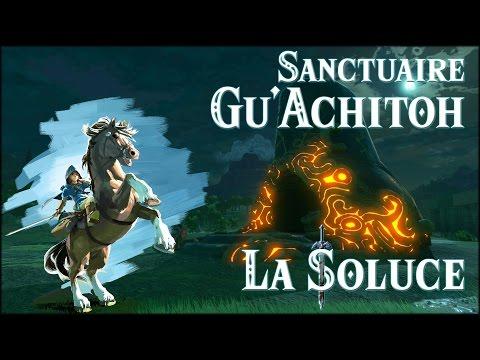 GU'ACHITOH - SANCTUAIRE - ZELDA BOTW