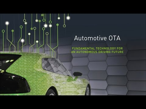 Automotive OTA - Fundamental Technology for an Autonomous Driving Future