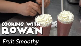 Fruit Smoothy - Cooking with Rowan