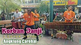 Download Lagu KORBAN JANJI - Guyon Waton I Versi Angklung Carehal I Malioboro Street Music mp3