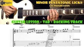 Minor Pentatonic Licks - I IV Progression - GUITAR LESSON + TAB + BACKING TRACK