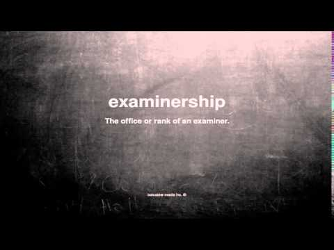 What does examinership mean