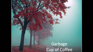 Garbage-Cup of Coffee