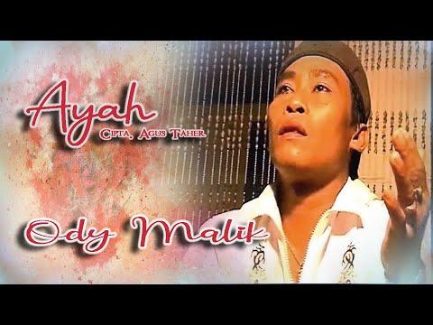 Ody Malik ~ Ayah