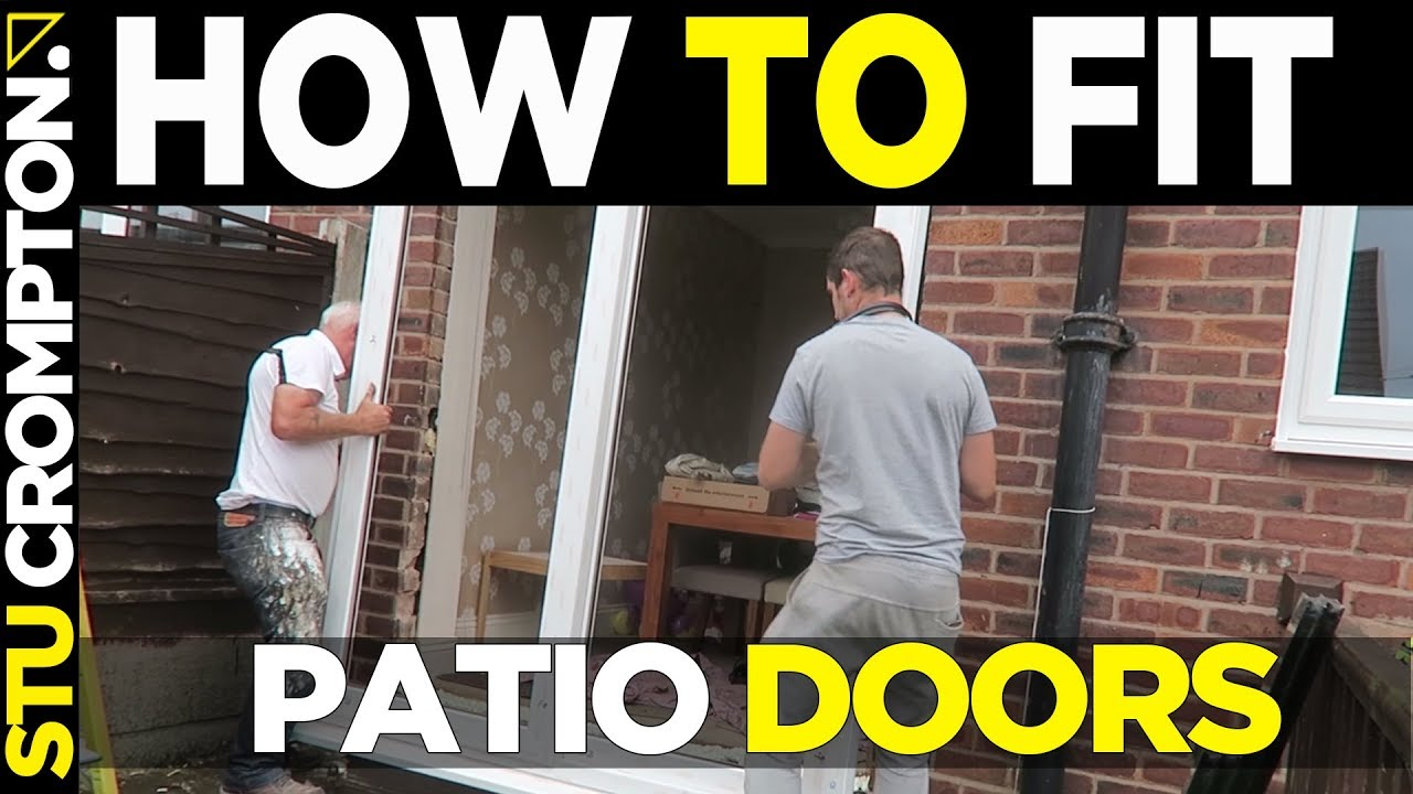 How To Fit Sliding Patio Doors Youtube