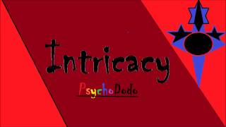 INTRICACY (Original Song)