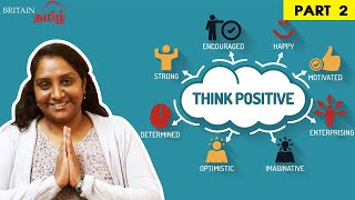 Overcome Negative Thoughts | Positive Thinking – Part 2