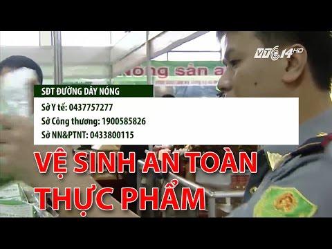 (VTC14)_Số điện thoại tranh tra vệ sinh an toàn thực phẩm ở Hà Nội