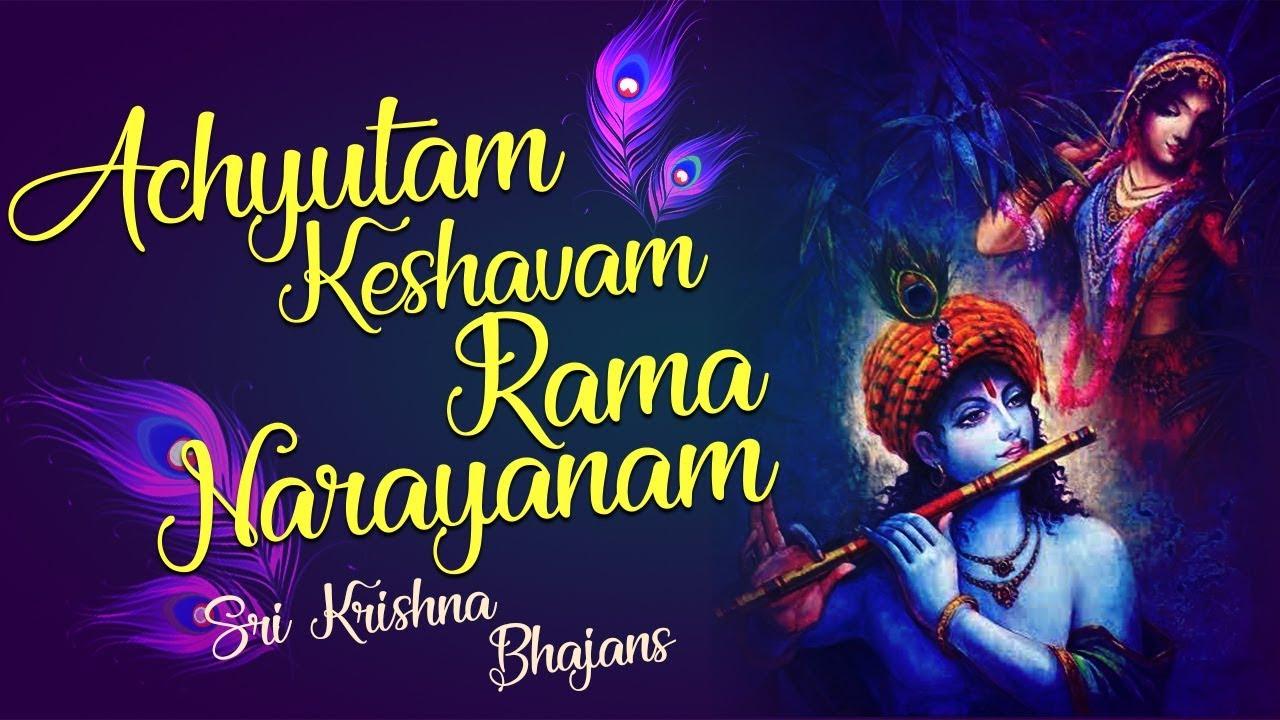 Achyutam Keshavam Rama Narayanam with Lyrics   Very Beautiful Krishna  Bhajans   Krishna Songs