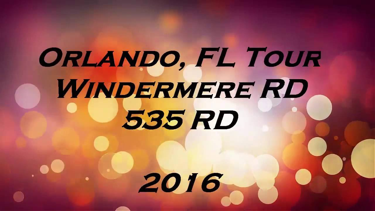 Orlando, Fl Tour 2016 Windermere Road and 535