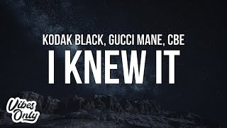 Play I Knew It (feat. Gucci Mane & CBE)
