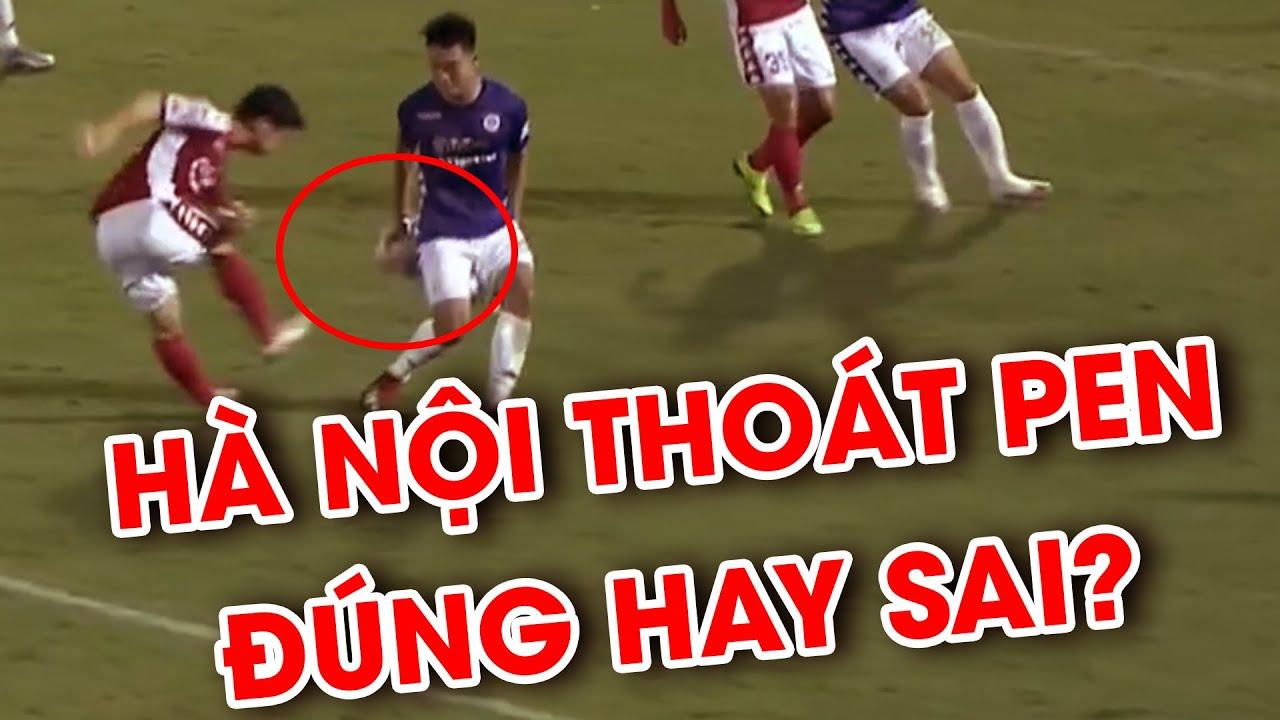 Bóng chạm tay Thành Chung, Hà Nội FC thoát penalty: Đúng hay Sai? | NEXT SPORTS