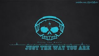 Just The Way You Are by Thomas Karlsson - [2010s Pop Music]