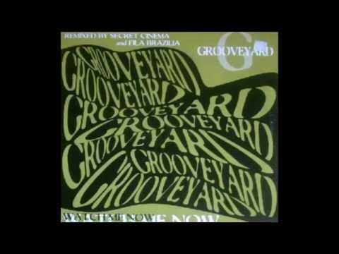Grooveyard - Watch Me Now - Secret Cinema Remix    EC Records - 1995