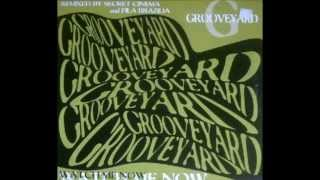 Grooveyard - Watch Me Now - Secret Cinema Remix || EC Records - 1995