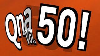 QnA vol. 50 - Faith Up!