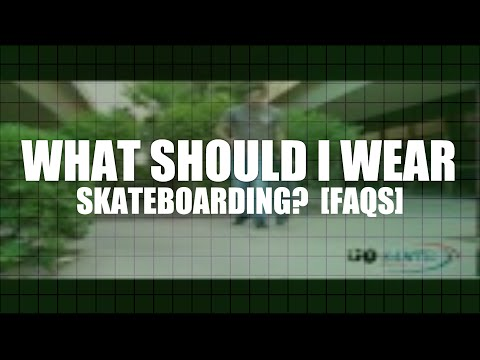 What Should I Wear Skateboarding?