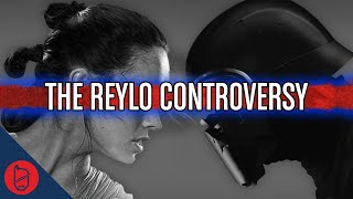 The Reylo Controversy Explained