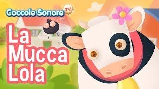 La mucca Lola + altre canzoncine - Canzoni per bambini di Coccole Sonore