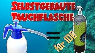 Tauchflasche zum Selbermachen für unter 10 Euro | Tutorial / selfmade scubatank for under 10 euros!