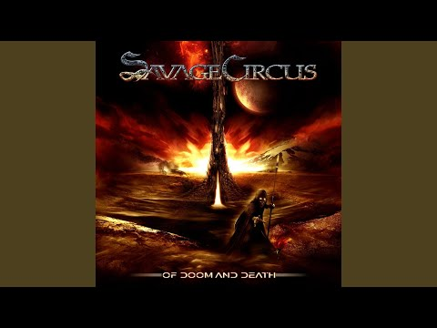 Savage Circus - Of Doom And Death