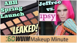 ABH Spring Palette Photos LEAKED + Ipsy Sells Counterfeit Jeffree Star Makeup! | Makeup Minute