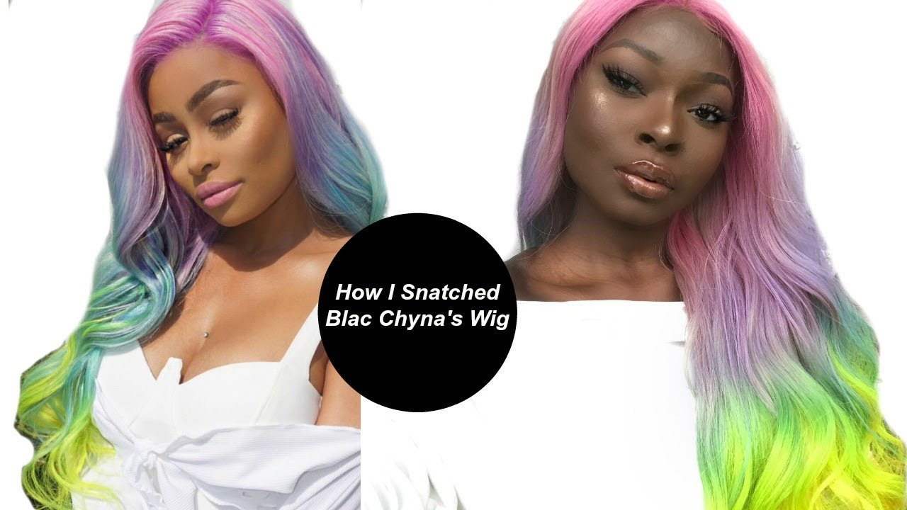 How I Snatched Blac Chynas Wig Shalomblac Youtube