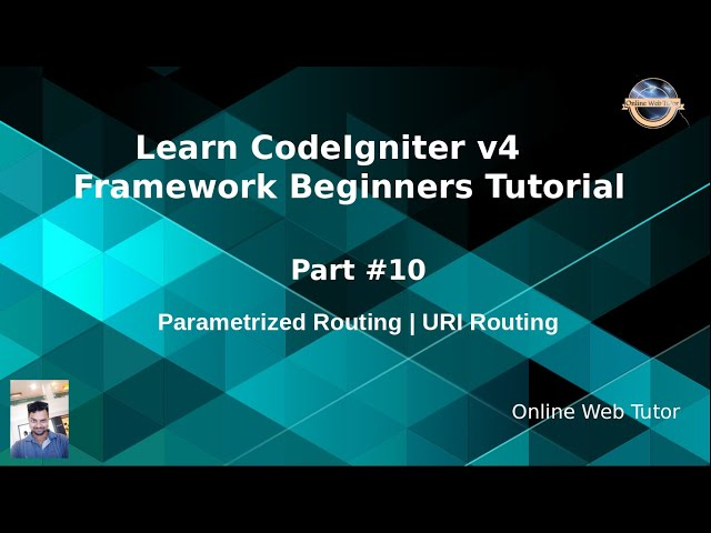 Learn CodeIgniter 4 Framework Tutorials #10 Parametrized Routing | URI Routing