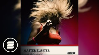 Master Blaster - Come Clean(Monday2Friday Radio Mix)