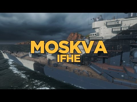 World of Warships - Moskva IFHE